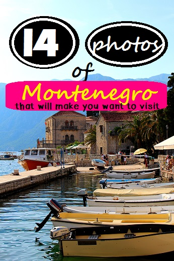 14 Photos of Montenegro That Will Make You Want to Visit